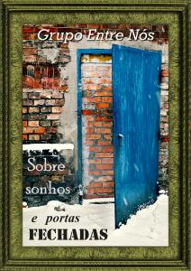 sobre sonhos e portas fechadas