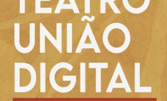 Projeto Teatro União digital: 172 anos de história inicia em fevereiro